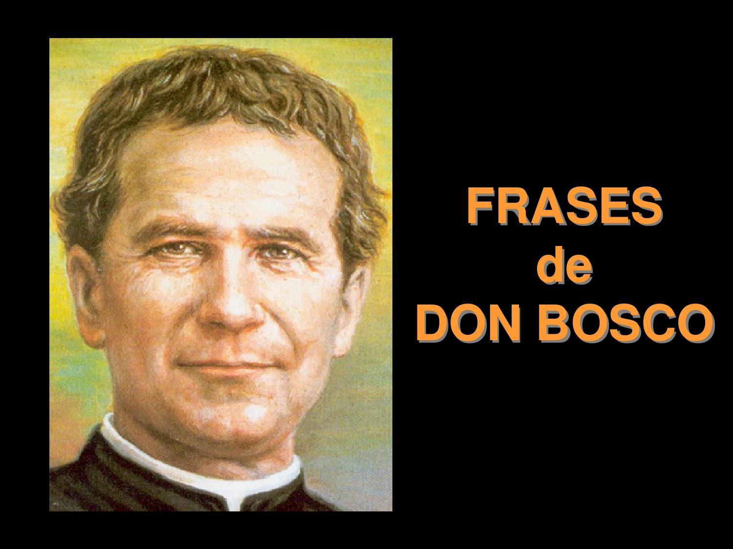 Frases De Don Bosco By Salesianos Urnieta Issuu