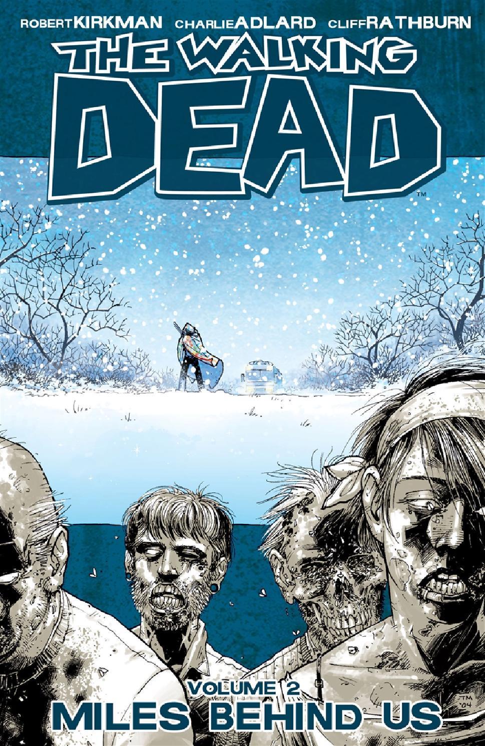 The Walking Dead volume 2 - Miles Behind Us