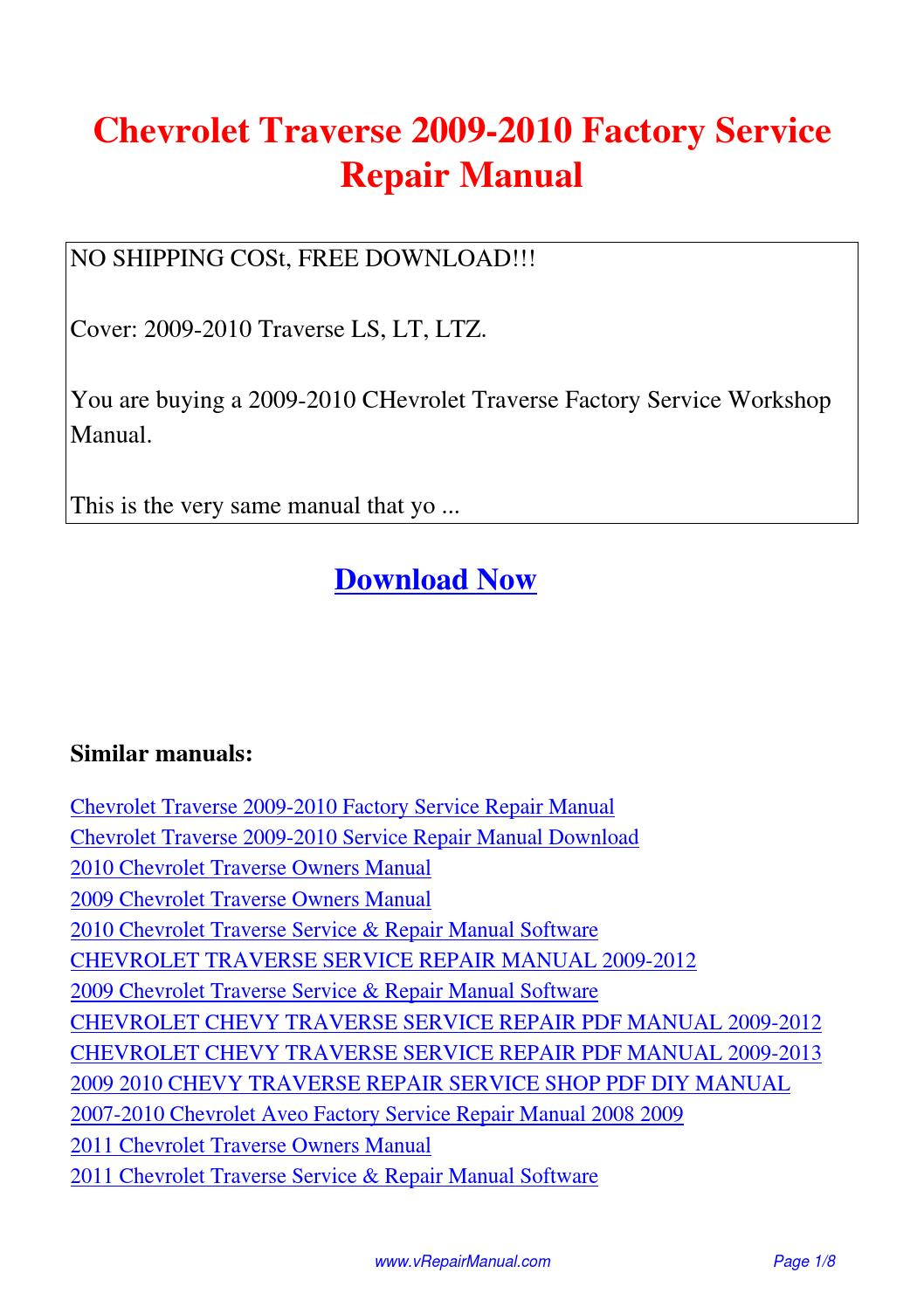 Chevrolet Traverse 2009-2010 Factory Service Repair Manual.pdf by David  Zhang - issuu