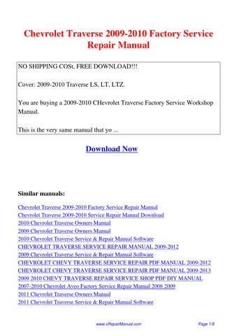 Chevrolet Traverse 2009 2010 Factory Service Repair Manual Pdf By David Zhang Issuu