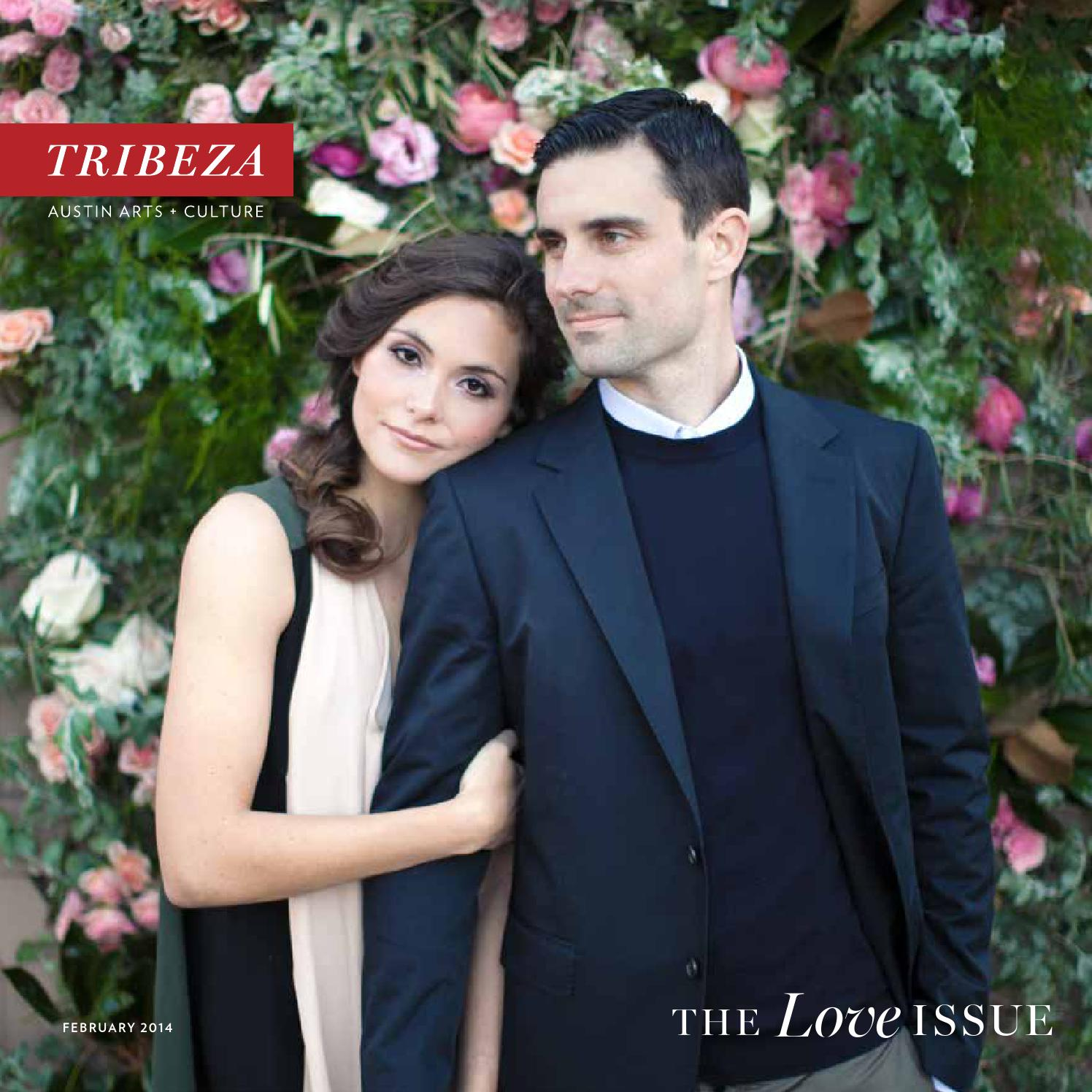 February Love Issue 2014 by TRIBEZA Austin Curated issuu