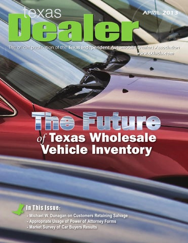 Texas Dealer April 2013 by Texas Independent Auto Dealers