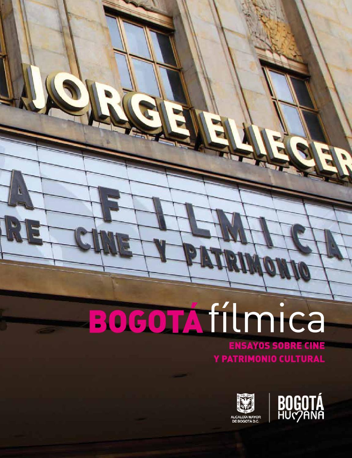 Bogotá fílmica by Instituto Distrital Patrimonio Cultural - issuu b2437d50d6b