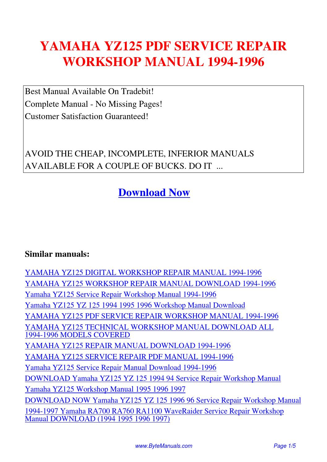 YAMAHA YZ125 SERVICE REPAIR WORKSHOP MANUAL 1994-1996.pdf by Ging Tang -  issuu
