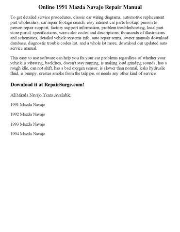 online 1991 mazda navajo repair manual to get detailed service procedures,  classic car wiring diagrams, automotive replacement part wholesalers,