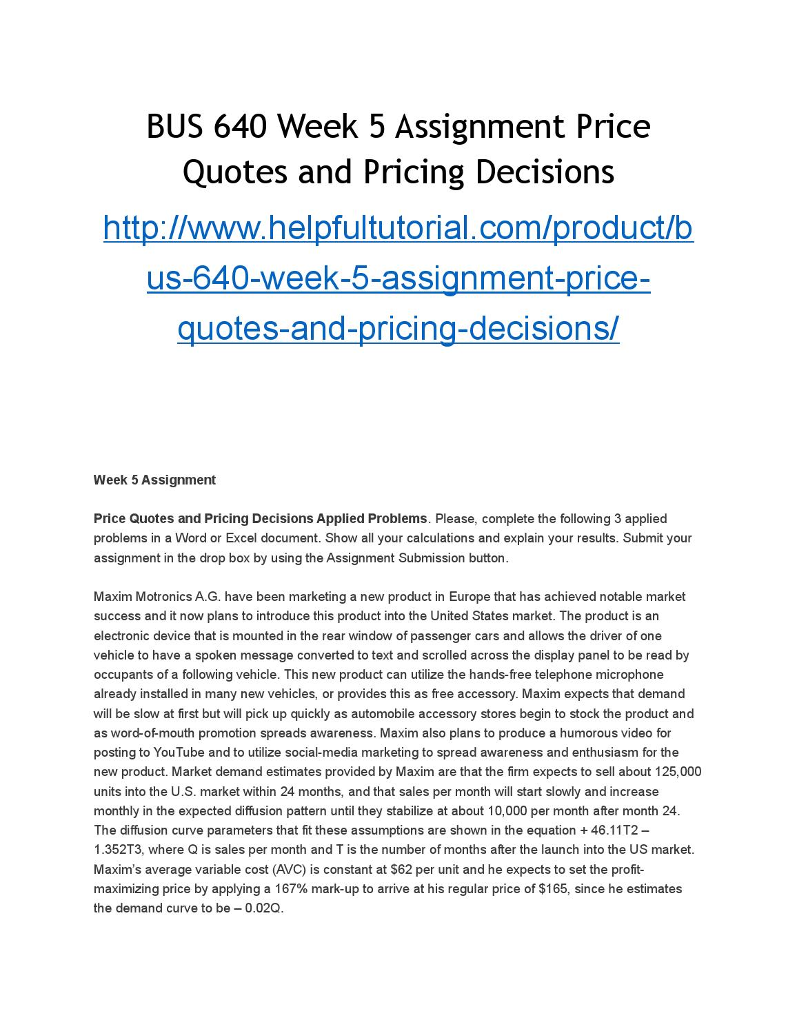 BUS 640 Week 5 Assignment Price Quotes and Pricing Decisions