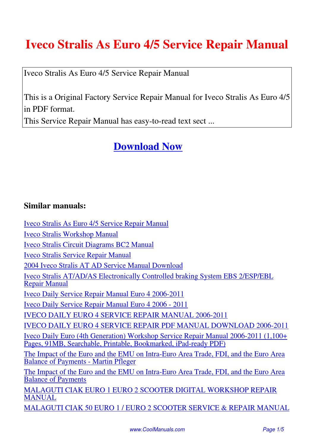 Iveco Stralis As Euro 4 5 Service Repair Manual.pdf by Linda Pong - issuu