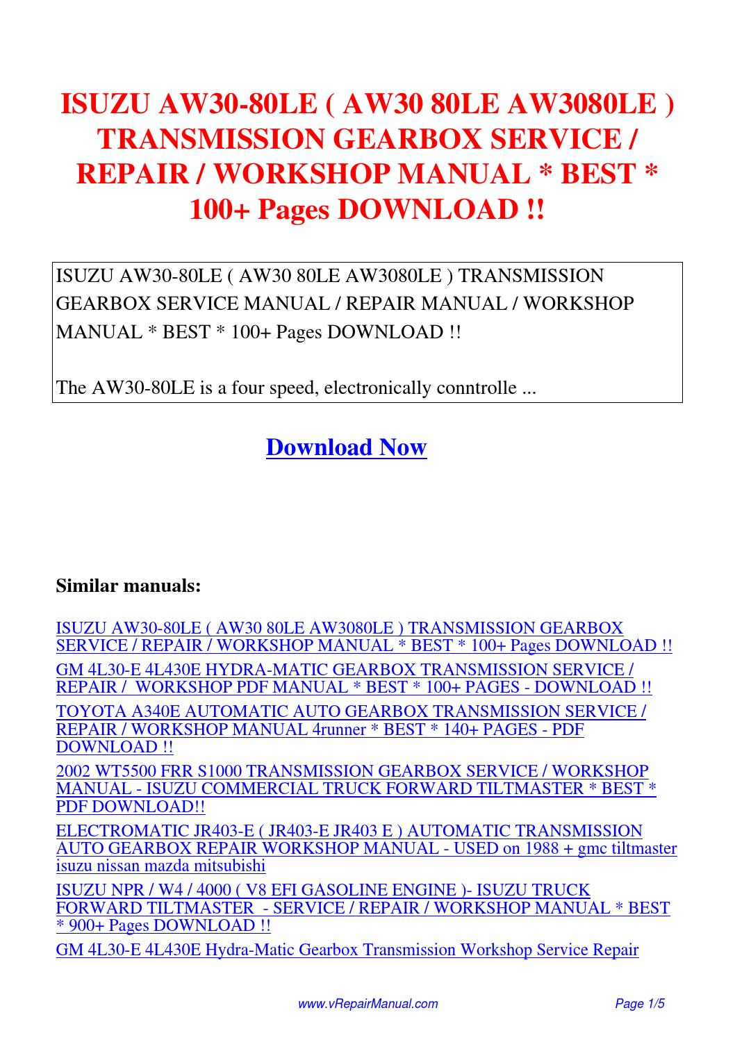 ISUZU AW30-80LE AW30 80LE AW3080LE TRANSMISSION GEARBOX SERVICE REPAIR  WORKSHOP MANUAL 100.pdf by David Zhang - issuu
