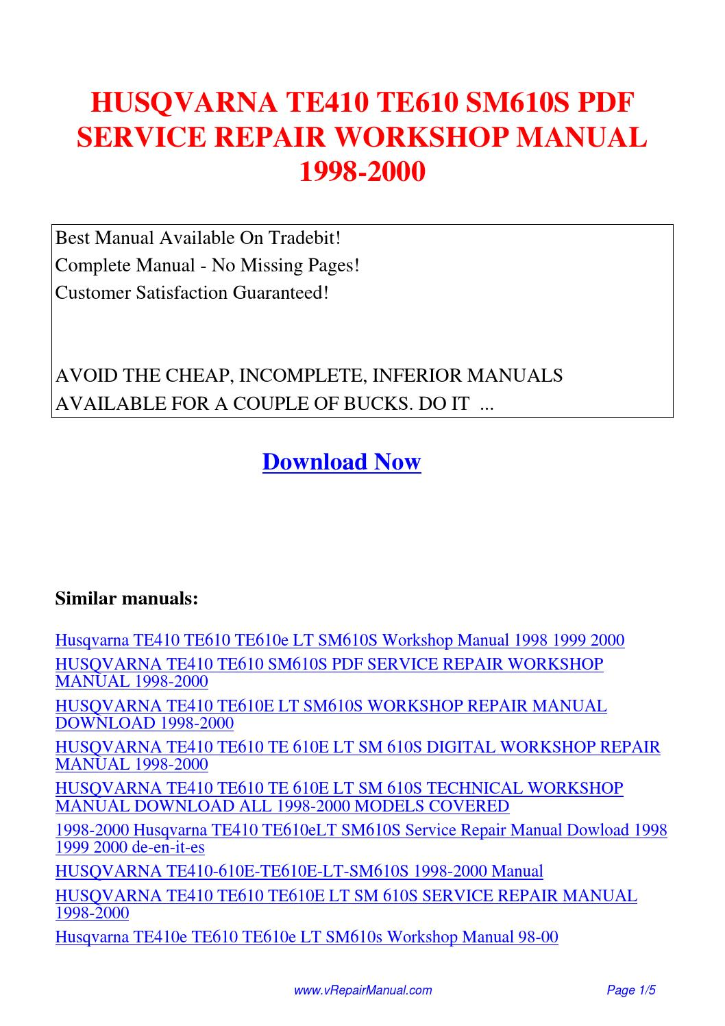 HUSQVARNA TE410 TE610 SM610S SERVICE REPAIR WORKSHOP MANUAL 1998-2000.pdf  by David Zhang - issuu