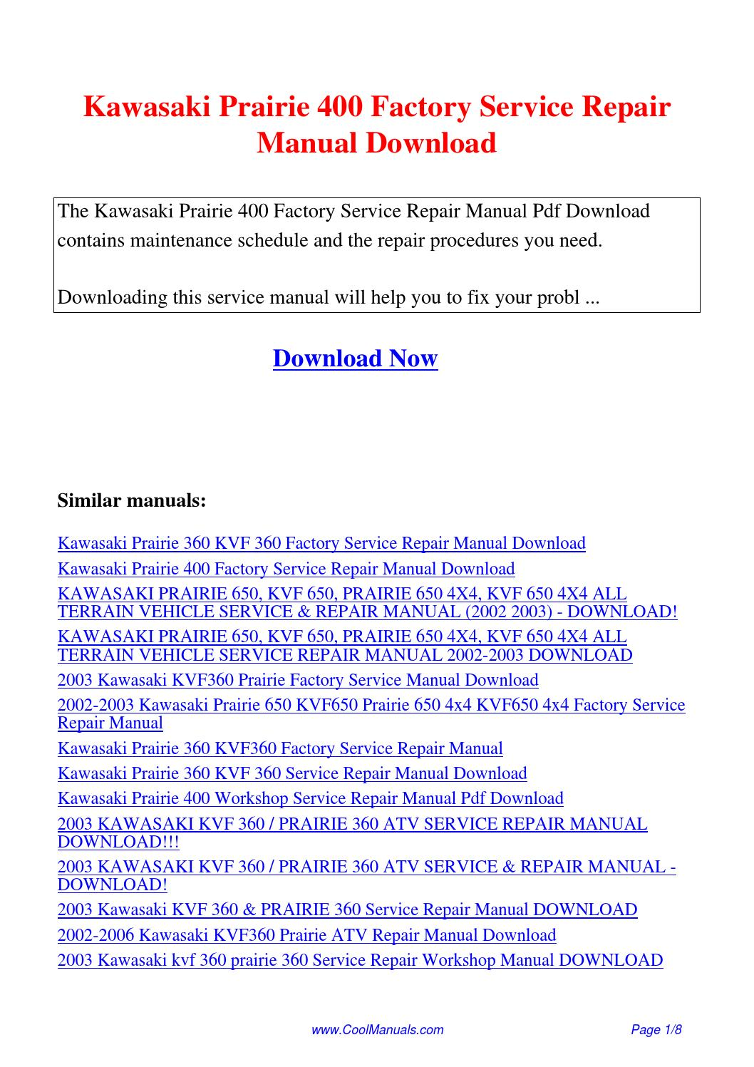 Kawasaki Prairie 400 Factory Service Repair Manual.pdf by Linda Pong - issuu