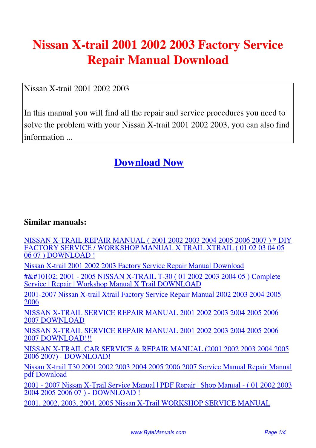 Nissan X-trail 2001 2002 2003 Factory Service Repair Manual.pdf by Ging  Tang - issuu