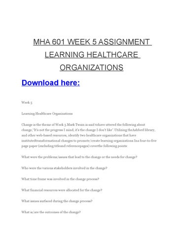 mha 624 week four assignment Mha 624 continuous quality improvements & risk management, 116  mha  506 mathematics, 4 documents, ---  mha 690 week 2 assignment | fall 2015.