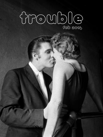 Trouble February 2014 By Trouble Magazine Issuu