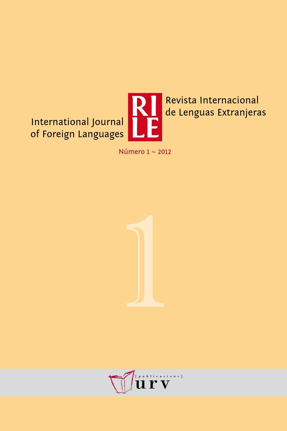 Revista Internacional de Lenguas Extranjeras, 1 by Publicacions ...