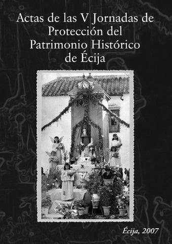 V Jornadas de Portección del Patrimonio by Ecijateca - issuu 79236d0adfe6
