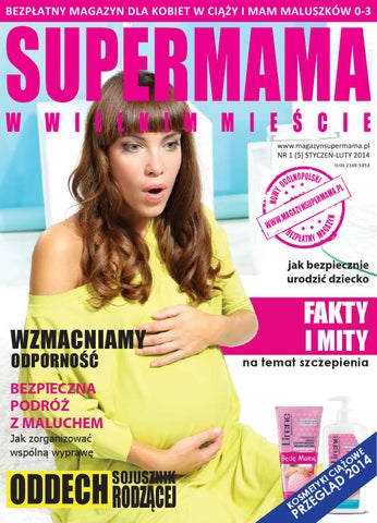 57f443af SUPERMAMA NR 1 (5) STYCZEŃ-LUTY 2014 by www.magazynsupermama.pl - issuu