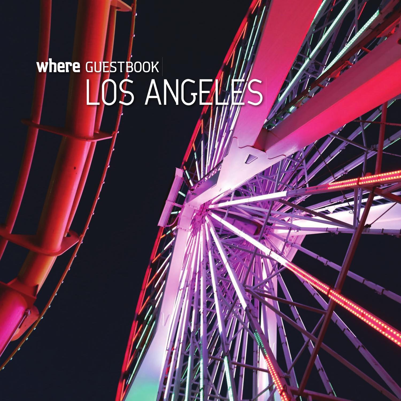 074e0495c13 WHERE GuestBook Los Angeles 2014 by SoCalMedia - issuu
