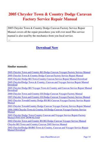 2005 Chrysler Town Country Dodge Caravan Factory Service Repair Manual Pdf By Ting Wang Issuu