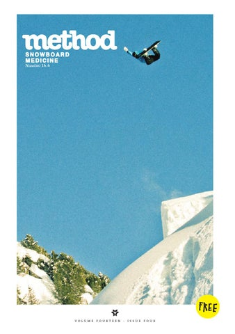 969861f78fe1 METHOD 14.4 by Method Snowboard Magazine - issuu