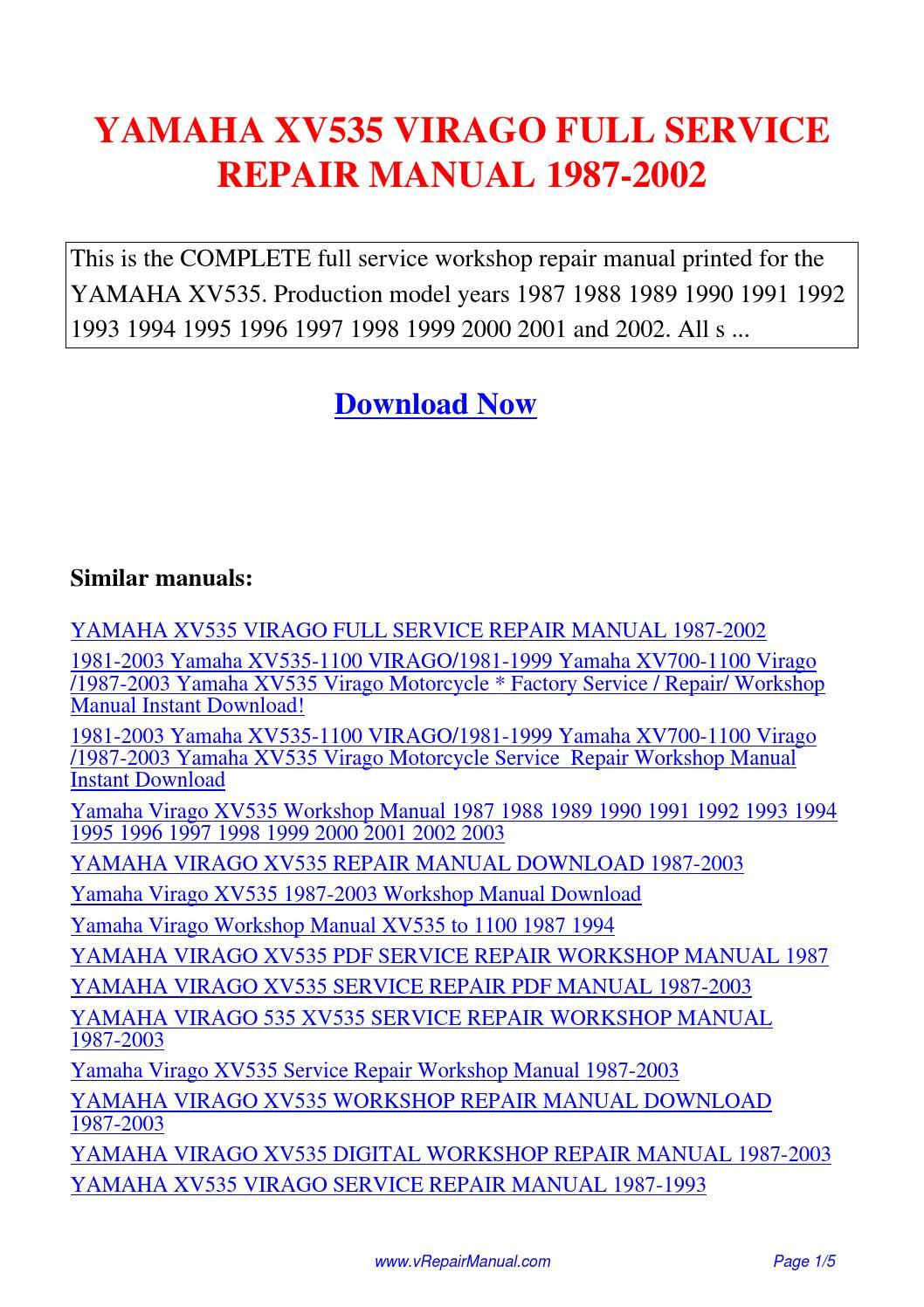 YAMAHA XV535 VIRAGO FULL SERVICE REPAIR MANUAL 1987-2002.pdf by Ting Wang -  issuu