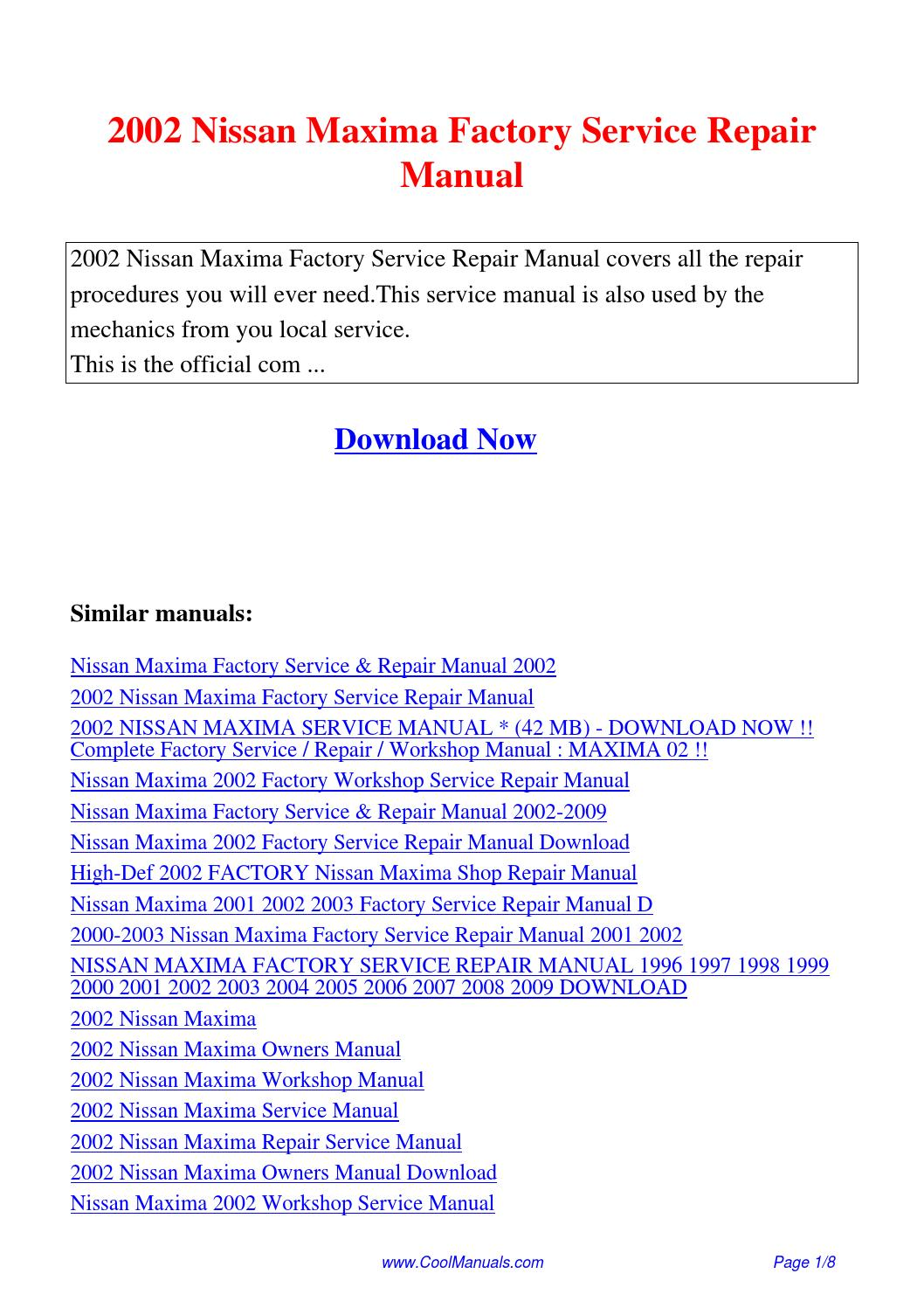 2002 Nissan Maxima Factory Service Repair Manual.pdf by Linda Pong - issuu