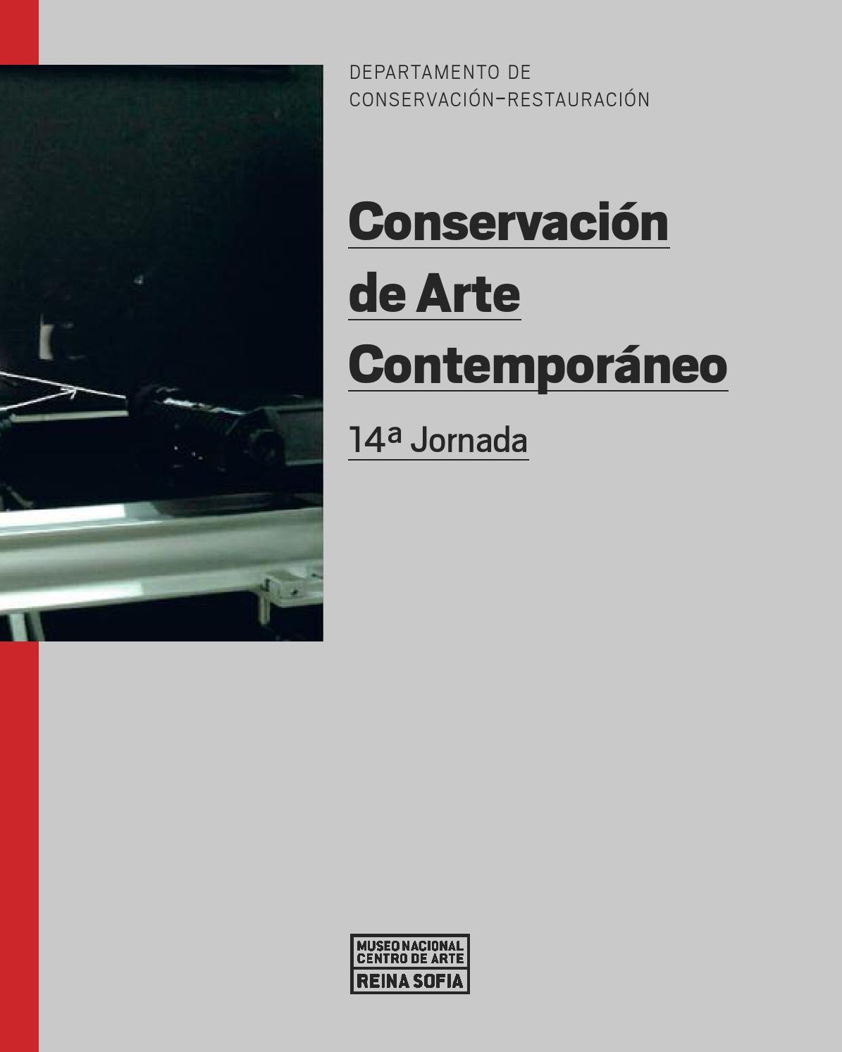 Conservación de Arte Contemporáneo. 14ª Jornada by Museo Reina Sofía ...