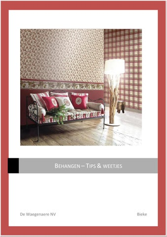 Behangen tips en weetjes by irmgard colpaert issuu for Behangen tips