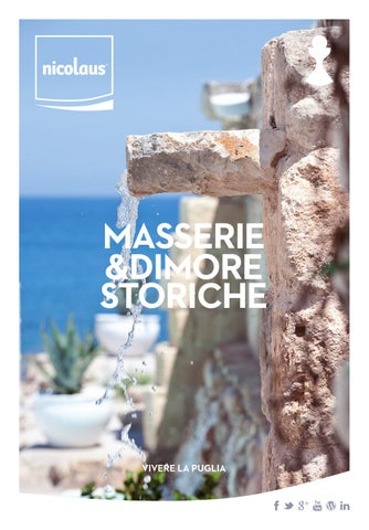 2a7a53f5eeee Masserie e Dimore Storiche 2014 by Nicolaus Tour - issuu