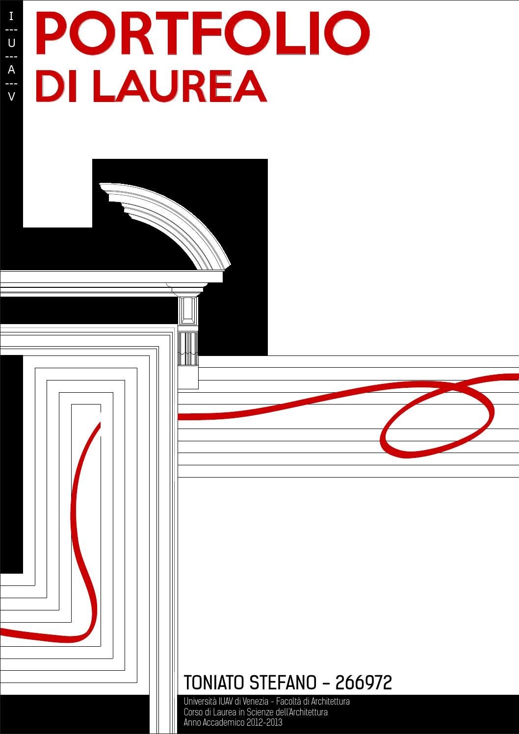 Portfolio di laurea iuav di stefano toniato by stefano Idee architettura