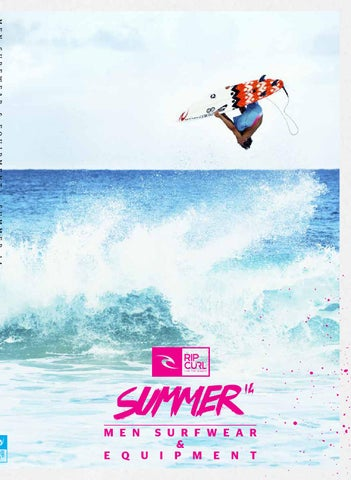 38e78ee70a5 Rip Curl Men Surfwear   Equipment SS14 by Nice-Trading Oy - issuu