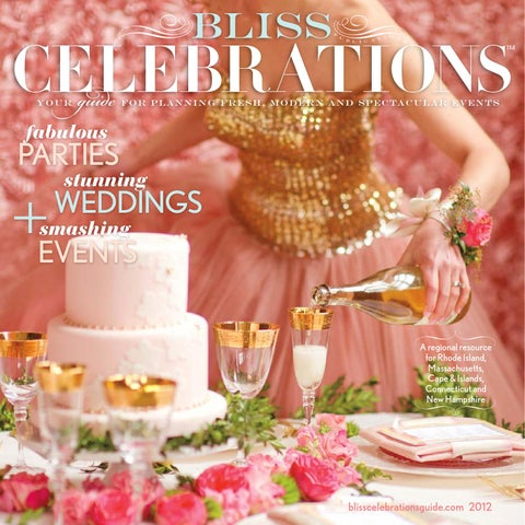 94404b512 Bliss Celebrations Guide 2012 by Bliss Publications - issuu