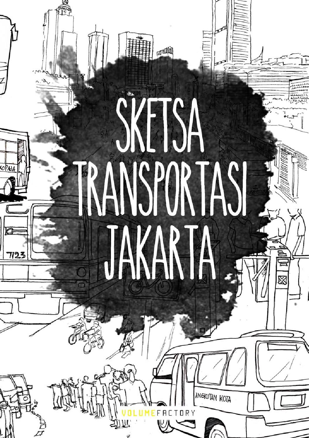 Sketsa Transportasi Jakarta Ebook By Volume Factory Issuu