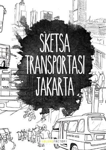 Sketsa Transportasi Jakarta Ebook By Volume Factory Issuu