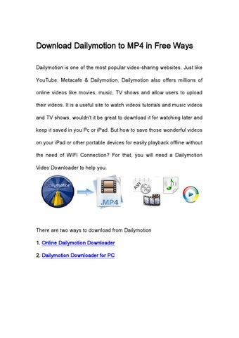 Download Dailymotion to MP4 in Free Ways by Sabri Saboura - issuu