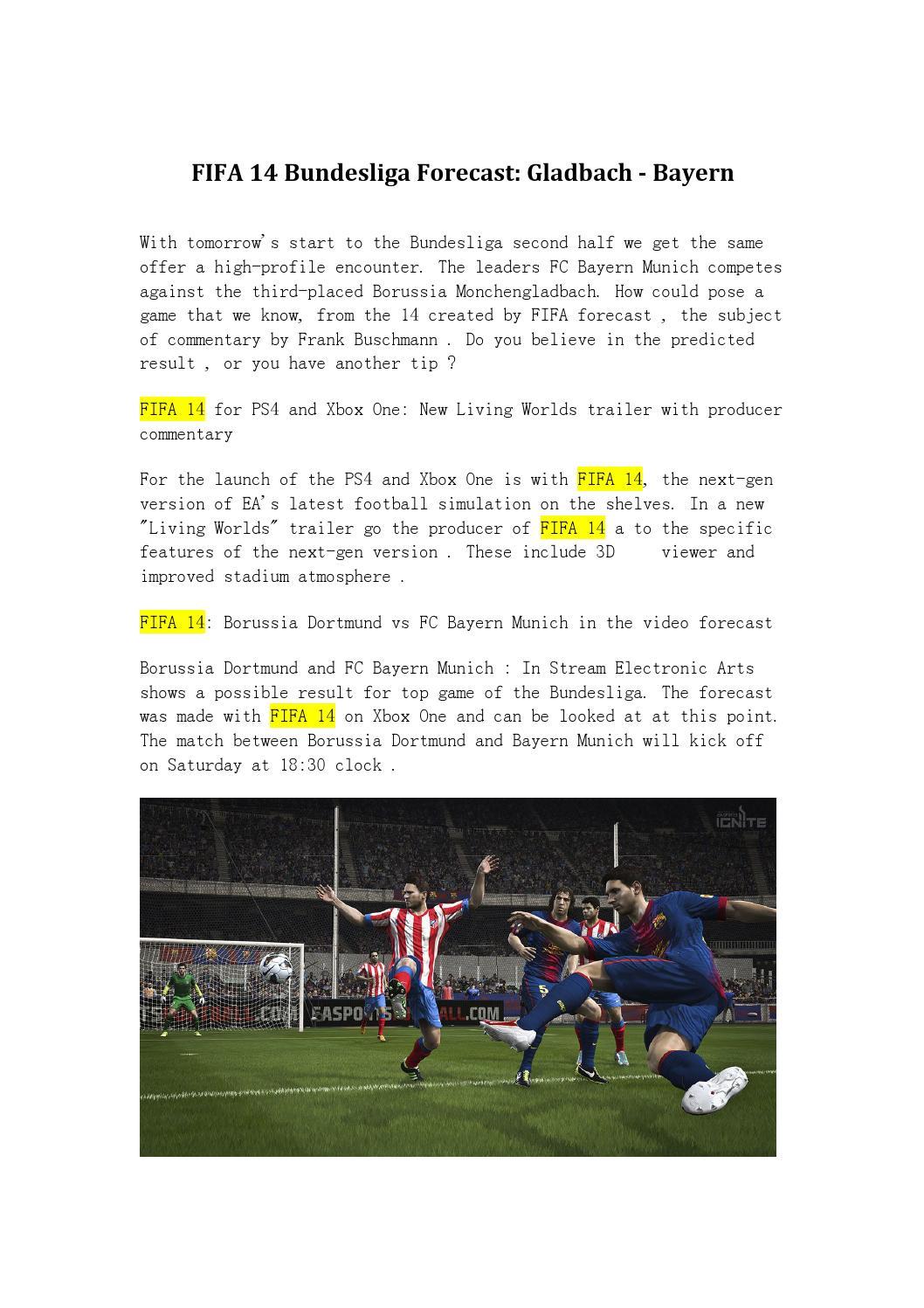 Fifa 14 bundesliga forecast gladbach bayern by Enid Hubbard