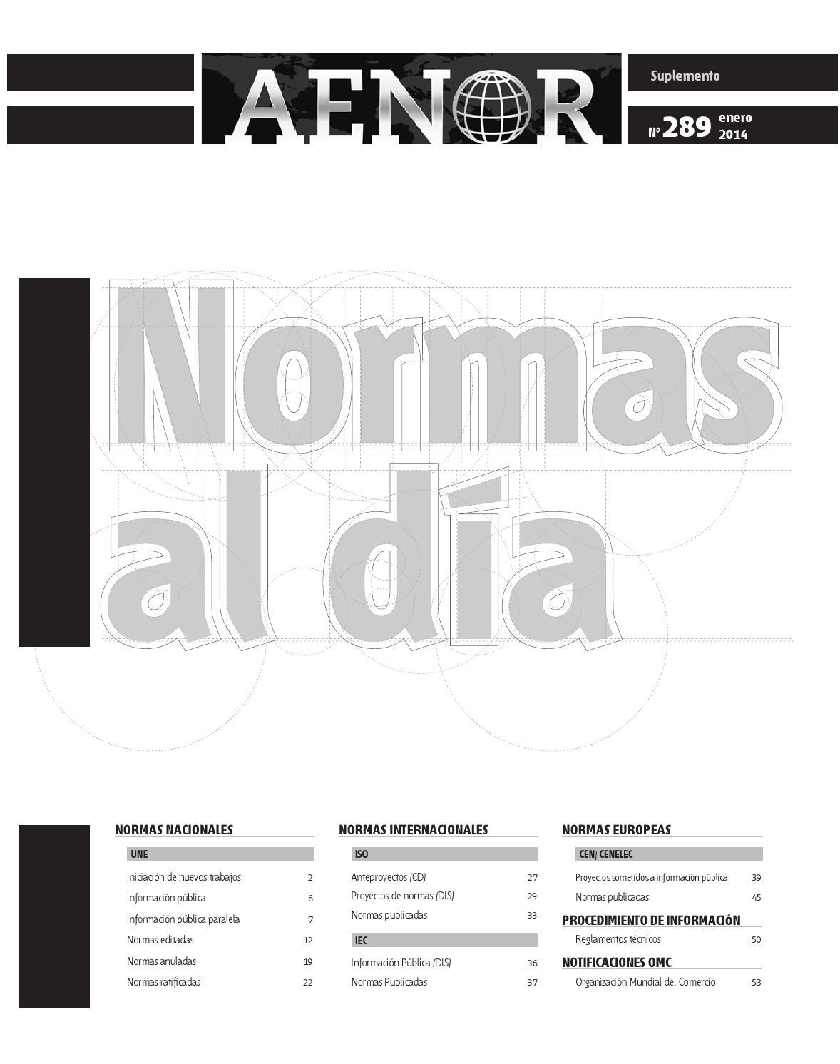 Normas al día nº 289 Enero 2014 by Revista AENOR - issuu