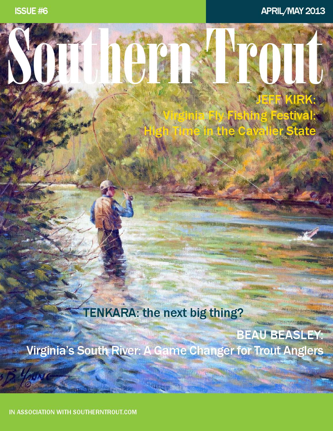 d69a7cf6fbe0 Southern Trout Magazine Issue 6 by Southern Unlimited