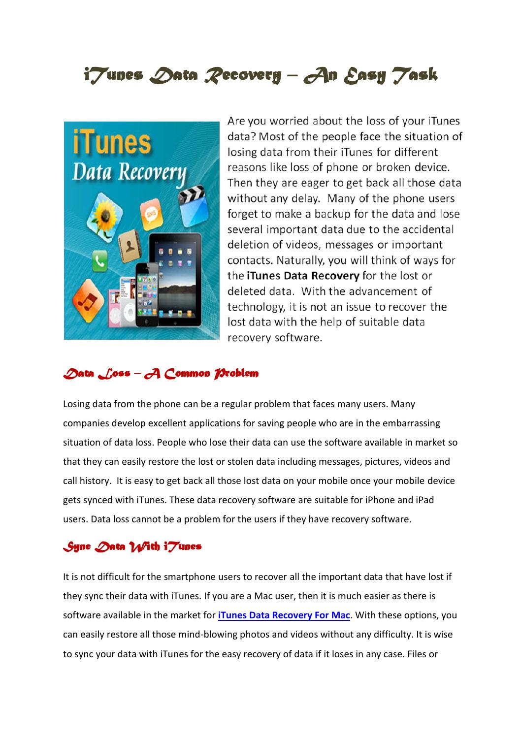 Itunes data recovery an easy task by Steve Martyn