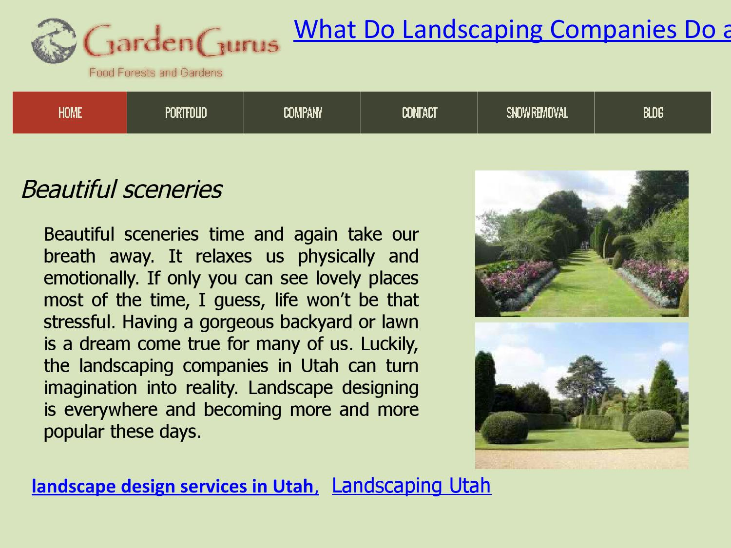 What Do Landscaping Companies Do And Why Hire Them By Skylar Baker Issuu