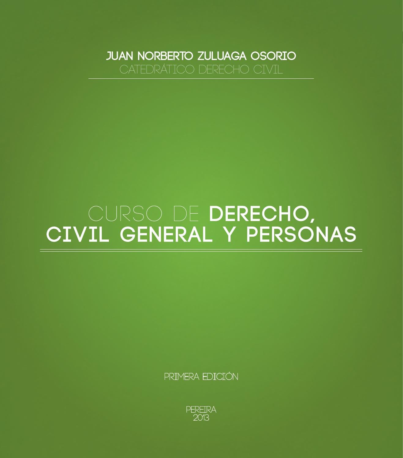 "CURSO DE ""DERECHO, CIVIL GENERAL Y PERSONAS by Juan Agudelo - issuu"