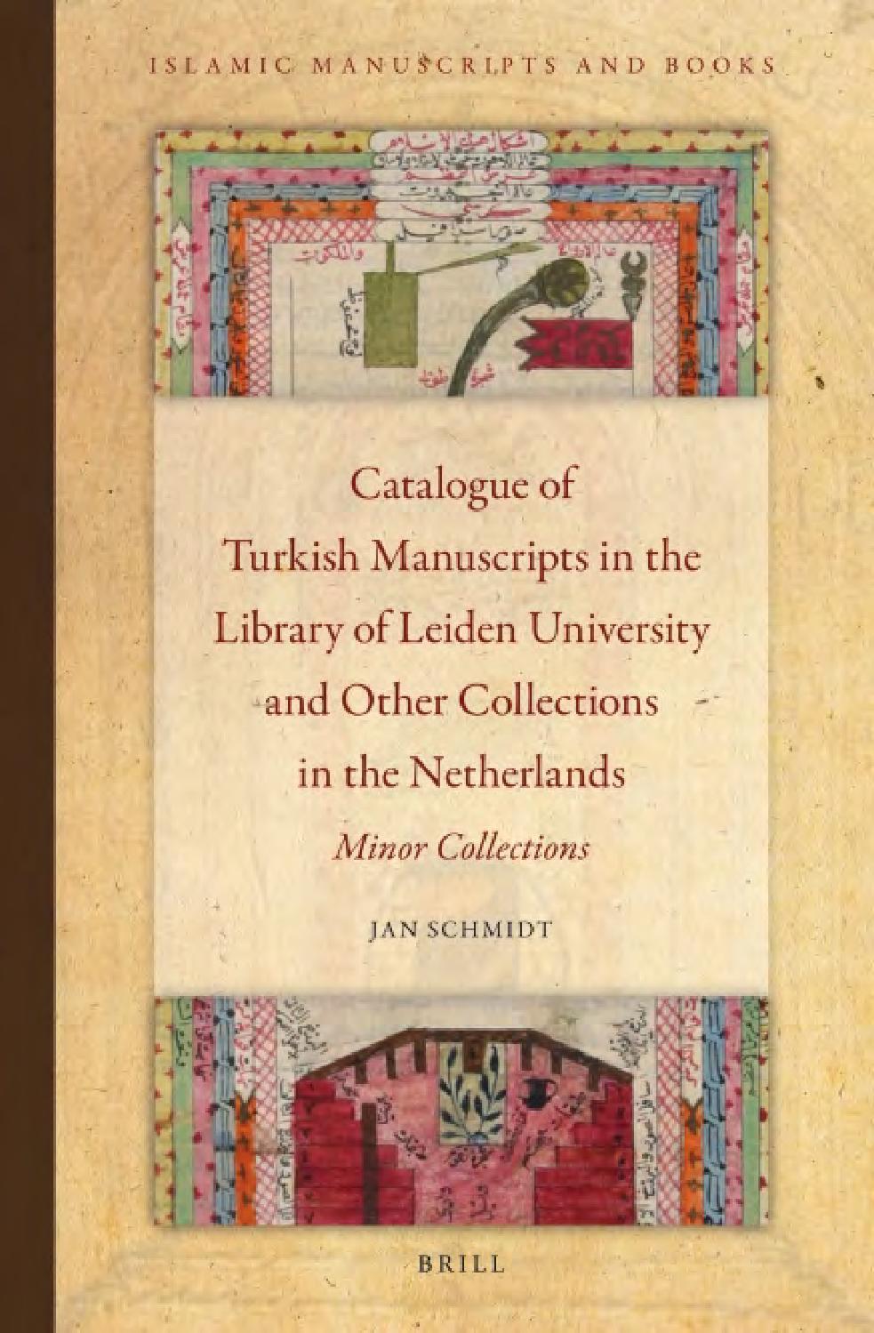 Catalogueof turkishmanuscriptsinthe libraryofleidenuniversity ...