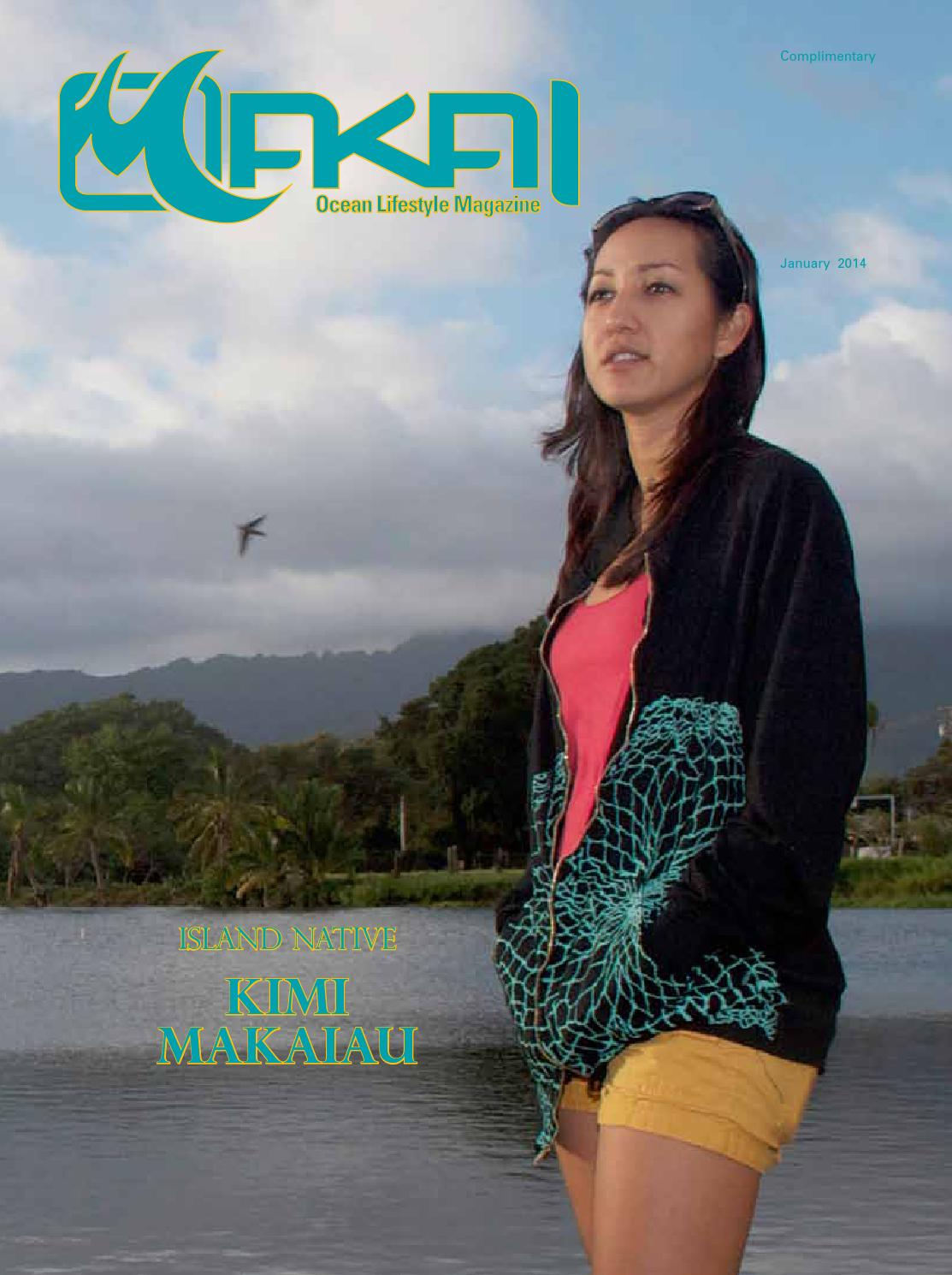 MAKAI OCEAN LIFESTYLE MAGAZINE JAN 2014 by Lono Goo - issuu