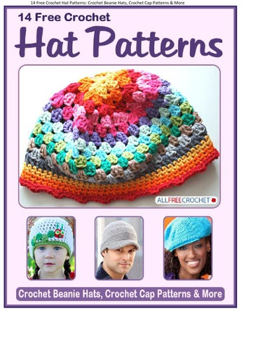 14 Free Crochet Hat Patterns Crochet Beanie Hats Crochet Cap