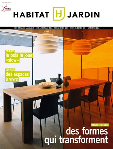 Le Magazine Habitat Jardin by Inédit Publications SA issuu