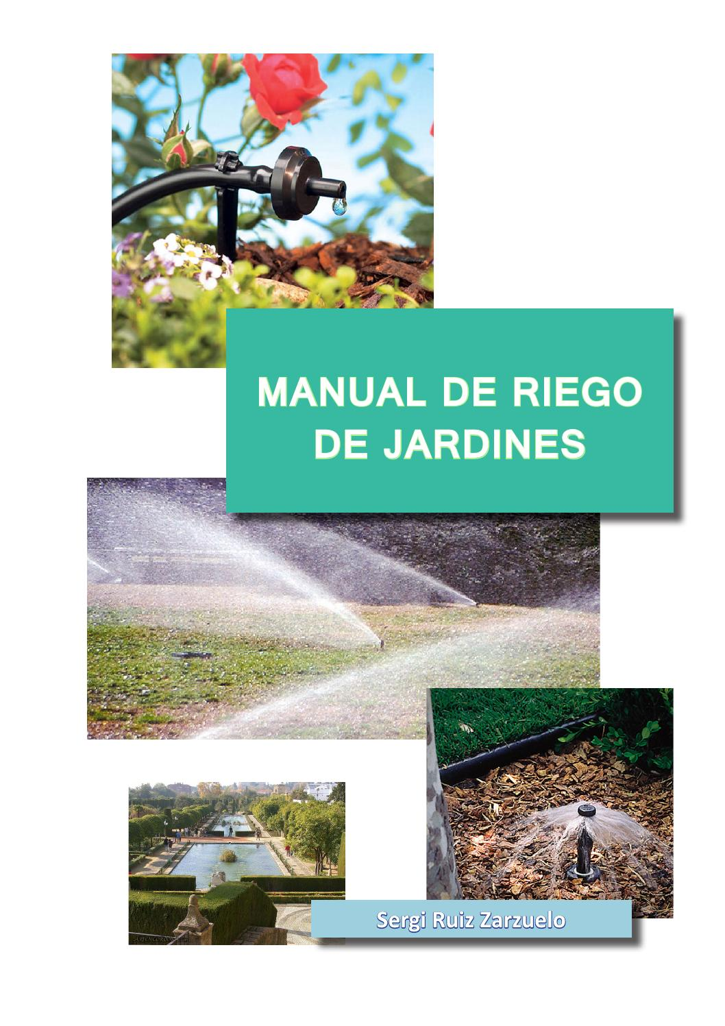 Manual riego jardines libro by sergi ruiz issuu for Bomba para riego de jardin