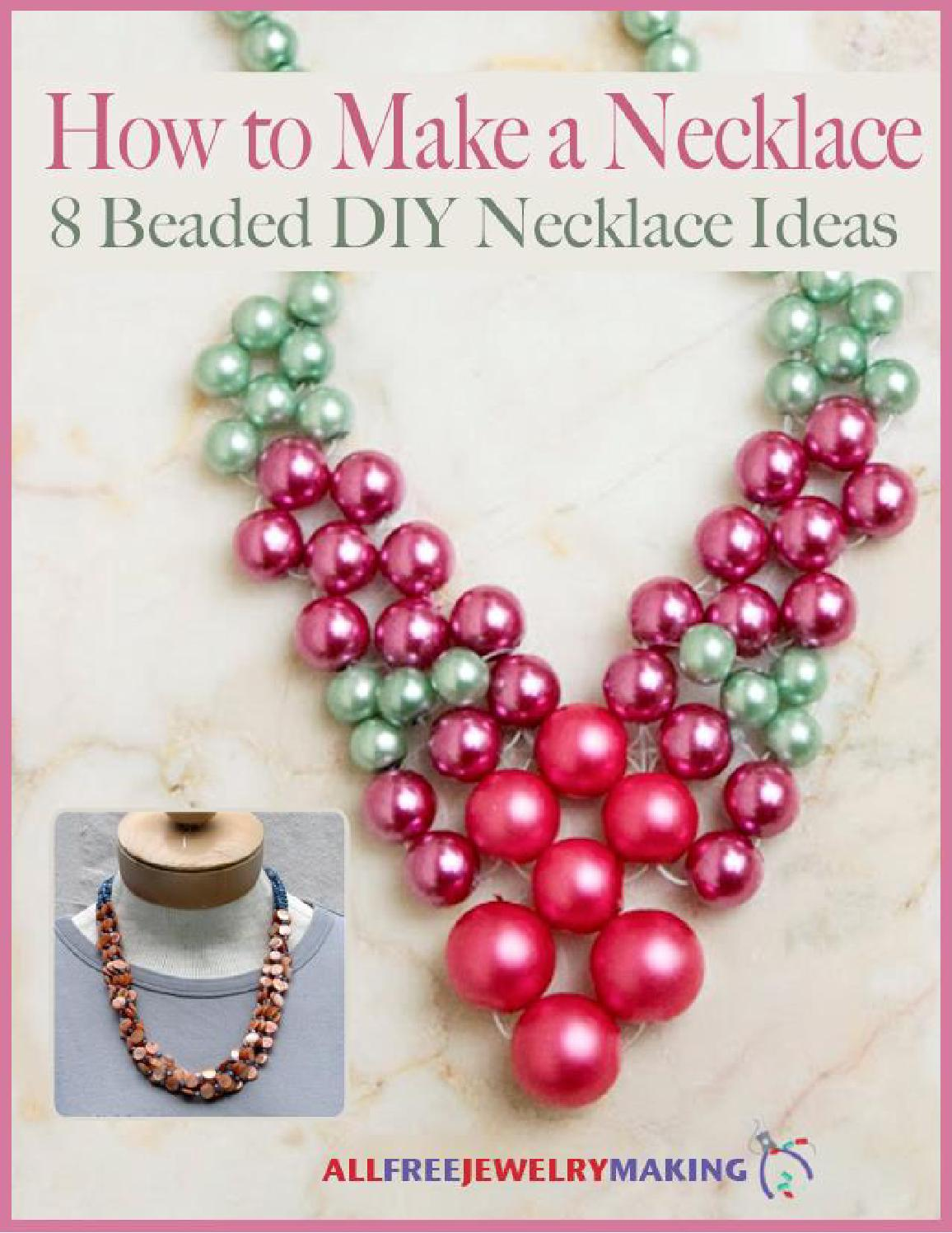 How To Make A Necklace 8 Beaded Diy Ideas Free Ebook By