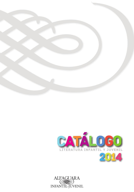 Catálogo Alfaguara Infantil y Juvenil 2014 by Alfaguara Infantil ...