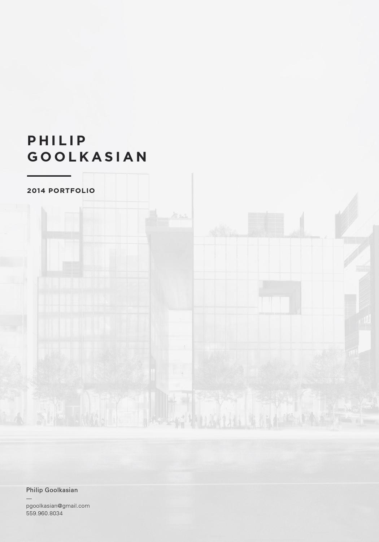 Philip Goolkasian 2014 Architecture Portfolio By Philip