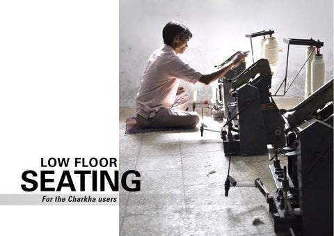 Low Floor Seating For Charkha Users by Kiran Prasanth Rajan - issuu