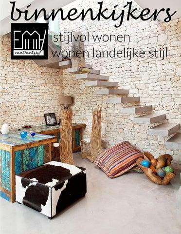 Binnenkijkers Stijlvol Wonen Wonen Landelijke Stijl By Emmy Van Dantzig Issuu